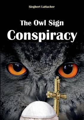 The Owl Sign Conspiracy