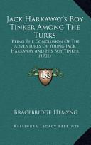 Jack Harkaway's Boy Tinker Among the Turks