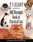 Old Possum's Book of Practical Cats: Unabridged
