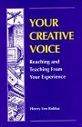 Your Creative Voice, Reaching and Teaching from Your Experience