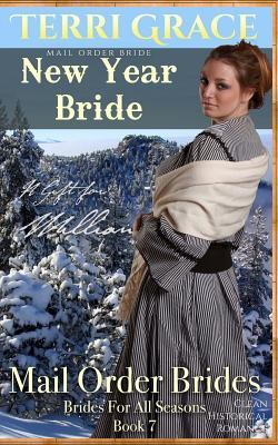 Mail Order Bride New Year Bride - a Gift for William