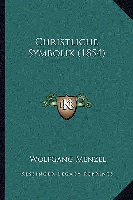 Christliche Symbolik (1854)