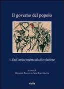 Il governo del popolo: rappresentanza, partecipazione, esclusione alle origini della democrazia moderna