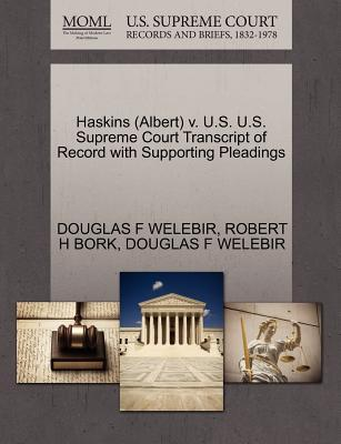 Haskins (Albert) V. U.S. U.S. Supreme Court Transcript of Record with Supporting Pleadings