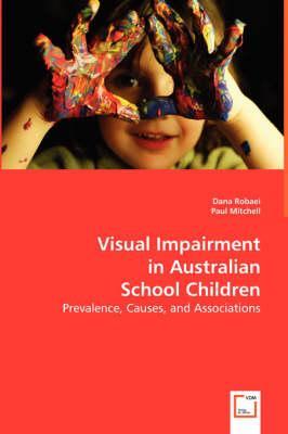 Visual Impairment in Australian School Children