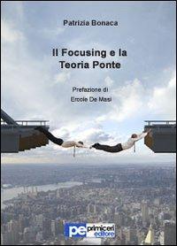 Il focusing e la teoria ponte