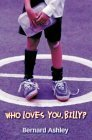 Who Loves You, Billy?