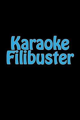 Karaoke Filibuster J...