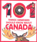 101 Things Canadians...
