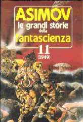 Le grandi storie della fantascienza 11 (1949)