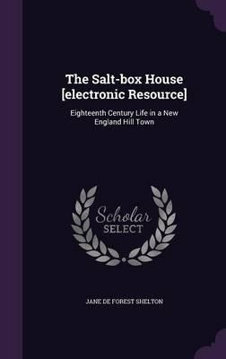 The Salt-Box House [...