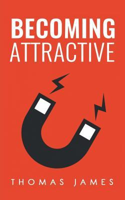 Becoming Attractive