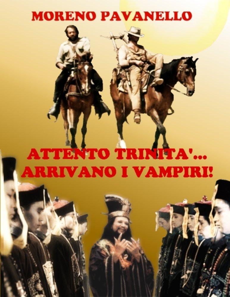 Attento Trinità... arrivano i vampiri!