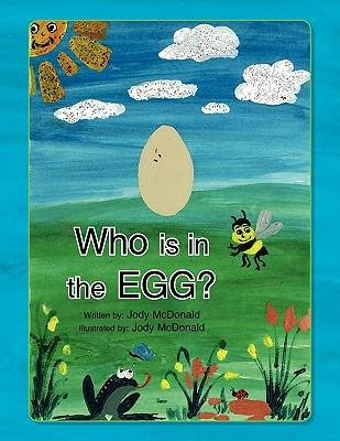 Who Is in the Egg?
