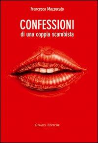 Confessioni di una c...