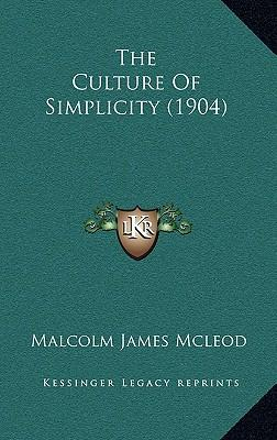 The Culture of Simplicity (1904)