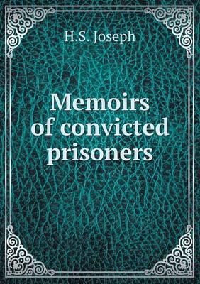 Memoirs of Convicted Prisoners