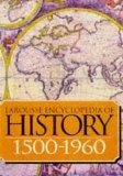 Larousse Encyclopedia of History 1500-1945