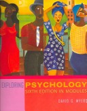 Exploring Psychology, Sixth Edition in Modules