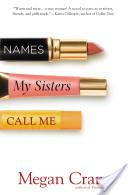 Names My Sisters Cal...