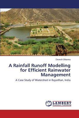 A Rainfall Runoff Modelling for Efficient Rainwater Management