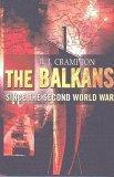 The Balkans Since 1945