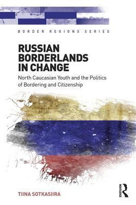 Russian Borderlands in Change