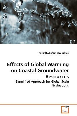 Effects of Global Warming on Coastal Groundwater Resources
