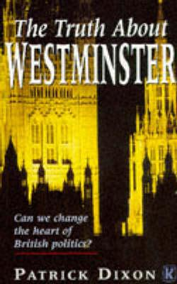 The Truth About Westminster