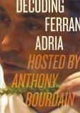 Decoding Ferran Adri...