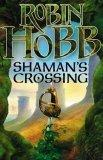 Shaman's Crossing: Soldier Son Trilogy Bk. 1