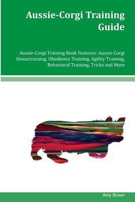 Aussie-corgi Training Guide