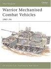 Warrior Mechanised Combat Vehicle 1987-94