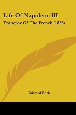 Life of Napoleon III