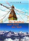 Die Buddhas vom Dach der Welt.