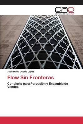 Flow Sin Fronteras