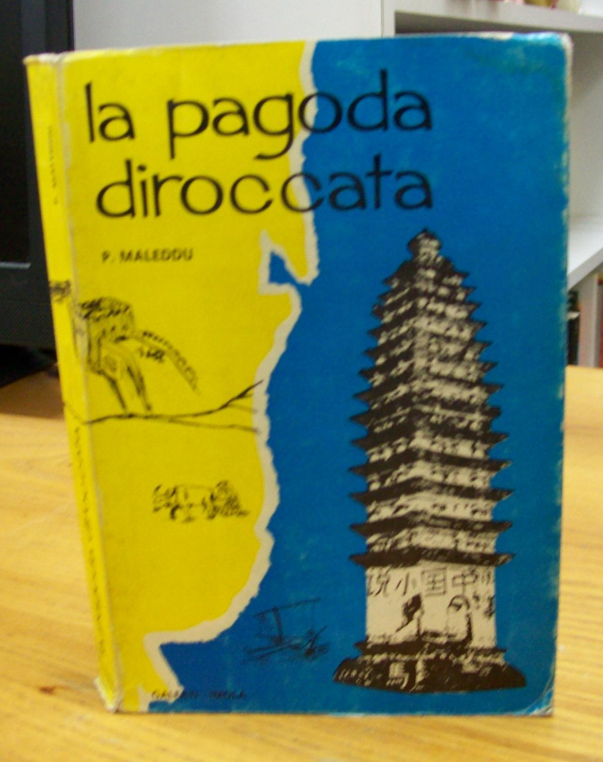 La pagoda diroccata