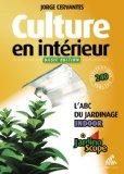Culture en intérieur