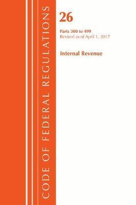 Code of Federal Regulations, Title 26 - Internal Revenue