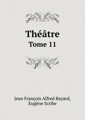Theatre Tome 11