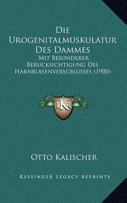 Die Urogenitalmuskulatur Des Dammes