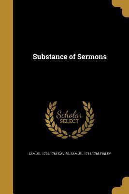 SUBSTANCE OF SERMONS