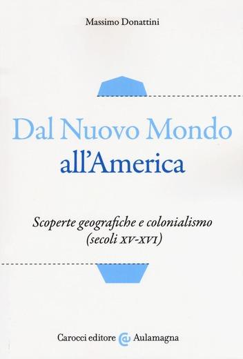 Dal Nuovo Mondo all'America