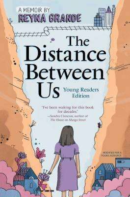 The Distance Between Us Young Readers Edition