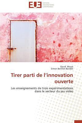 Tirer Parti de l Innovation Ouverte