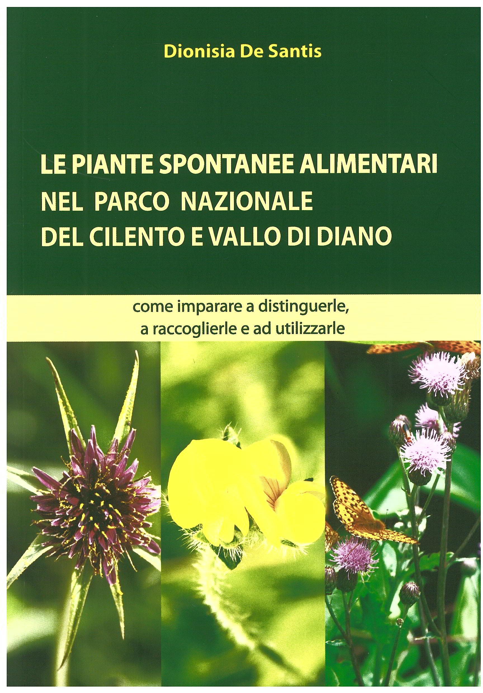 Le piante spontanee alimentari nel Parco Nazionale del Cilento e Vallo di Diano