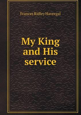My King and His Service