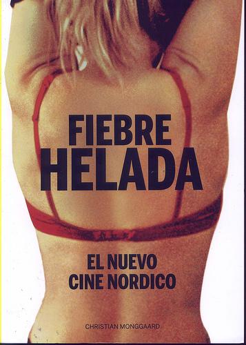 Fiebre helada: el nuevo cine Nórdico