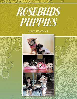 Rosebuds Puppies