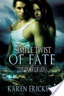 Single Twist of Fate